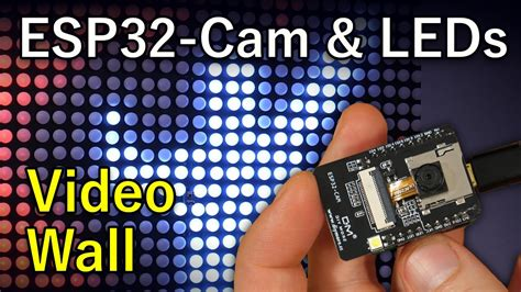 ESP32-Cam Programmer & LED Wall Effects - YouTube